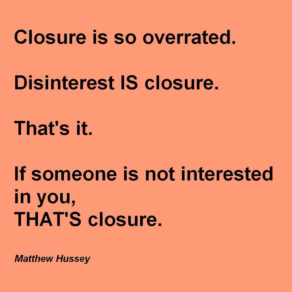 [Image] Disinterest IS closure