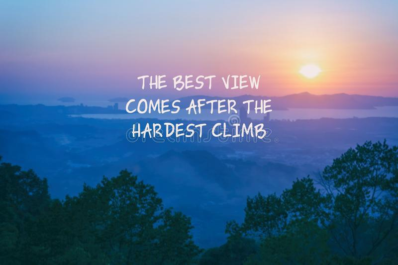 THE BEST VIEW COMES AFTER THE HARDEST CLIMB. [720]