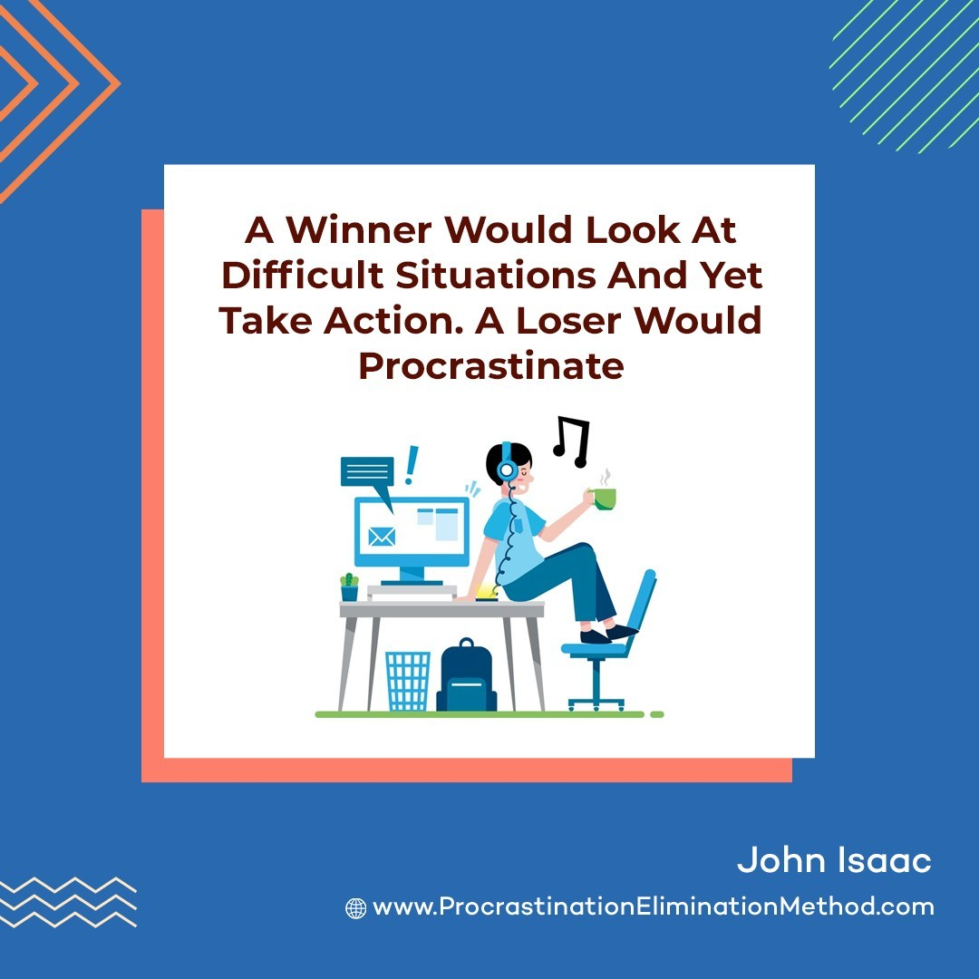 """""""A winner would look at difficult situations and yet take action. A loser would…"""" – John Isaac . Resolution: 1000x1000px"""