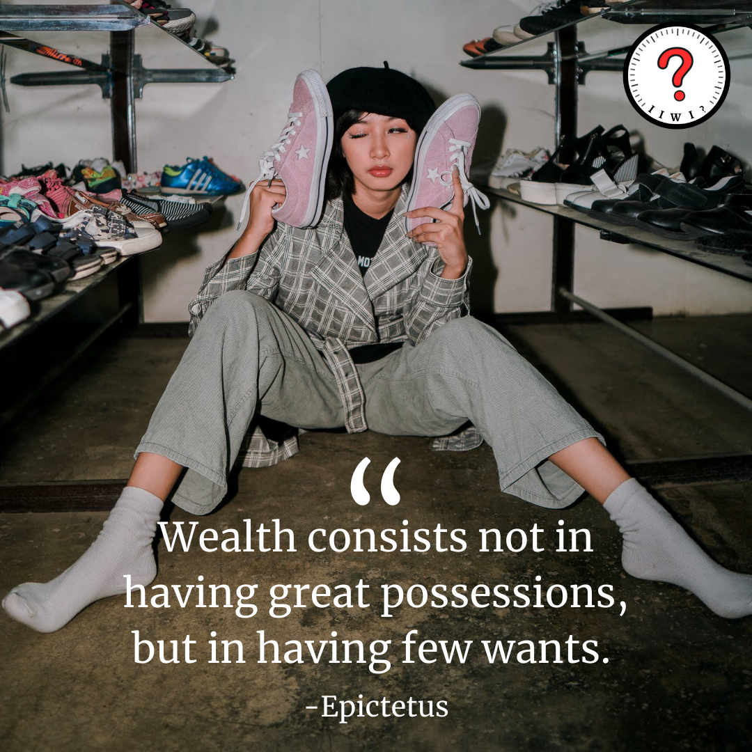 """""""Wealth consists not in having great possessions, but in having few wants."""" -Epictetus [1250 x 1250] IG: isitworthitinc !"""