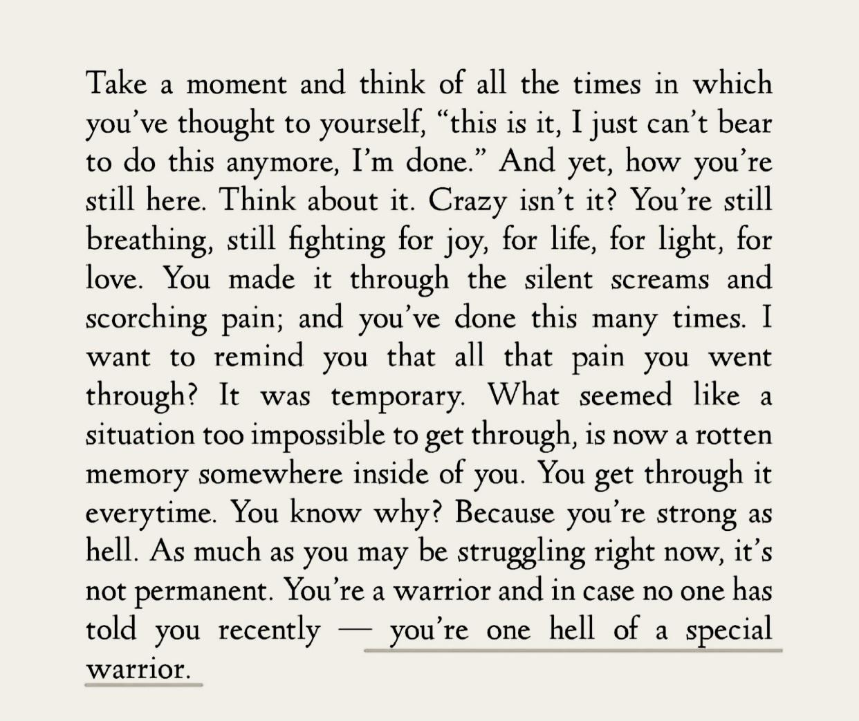 [Image] You're a fucking warrior.