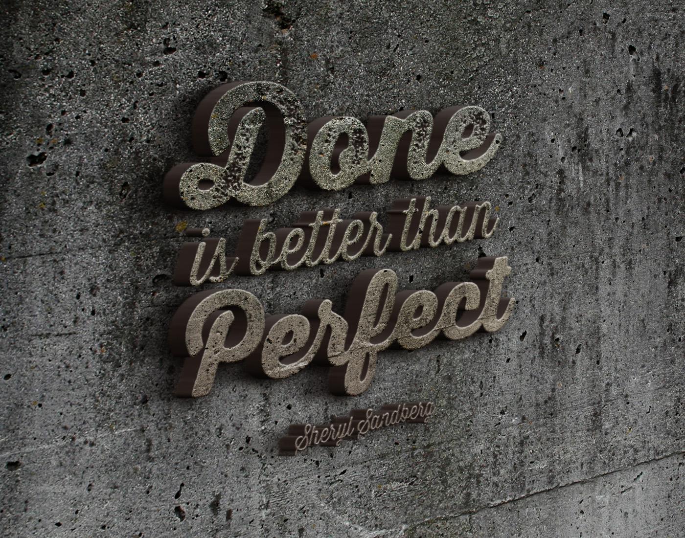 Done is better than perfect — Sheryl Sandberg [1400×1100]