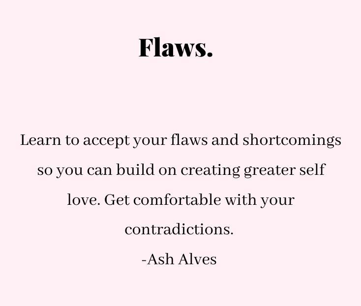 """[Image] """"Flaws"""" ~ Ash Alves"""