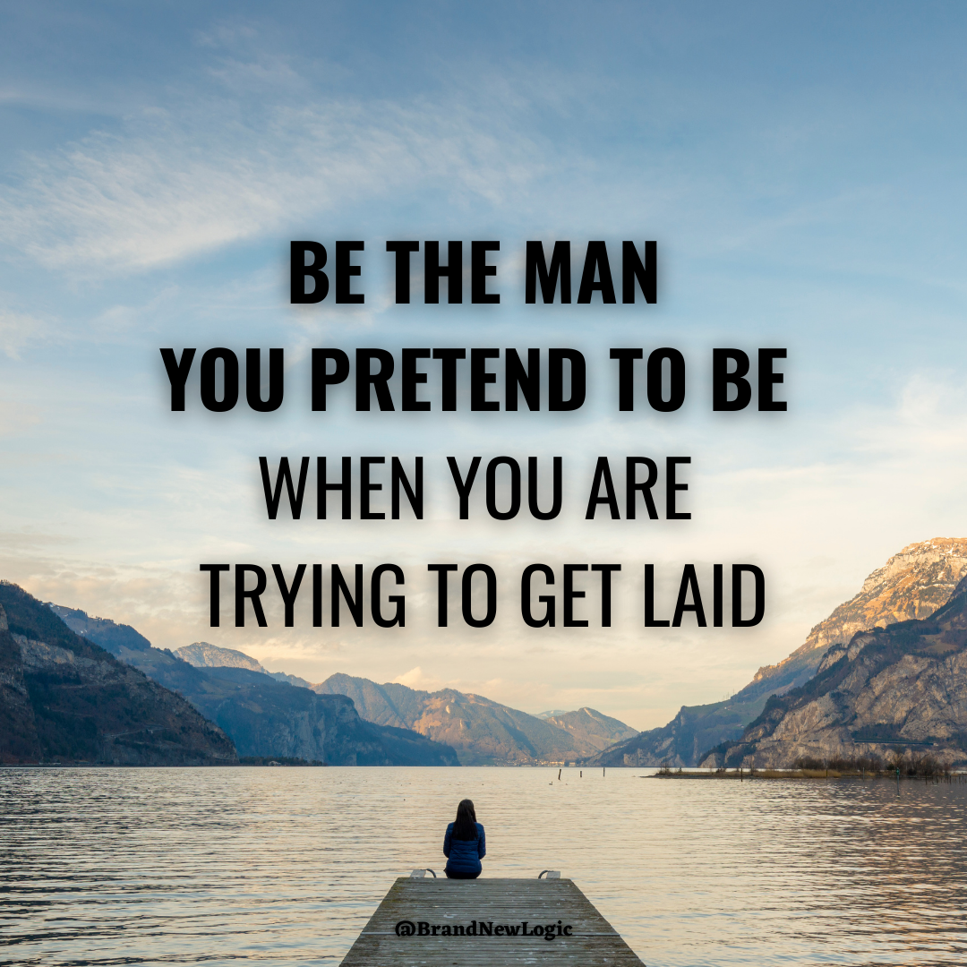 """""""Be the man you pretend to be when you are trying to get laid"""" – Joe Rogan, [1080×1080]"""