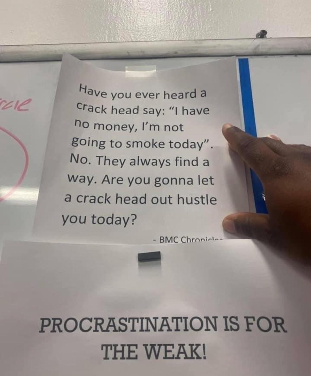 [image] Procrastination is for the weak!