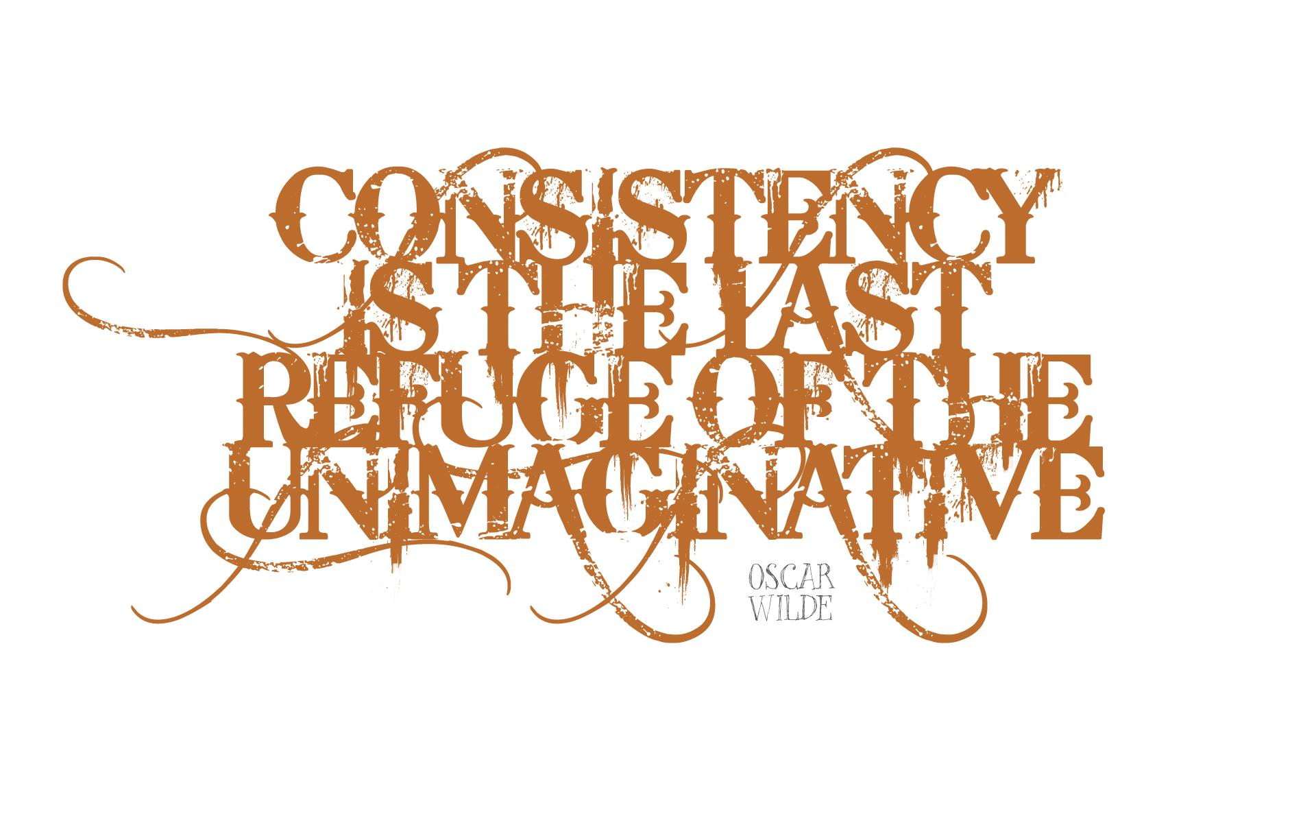 Consistency is the last refuge of the unimaginative. — Oscar Wilde [1920 x 1200]