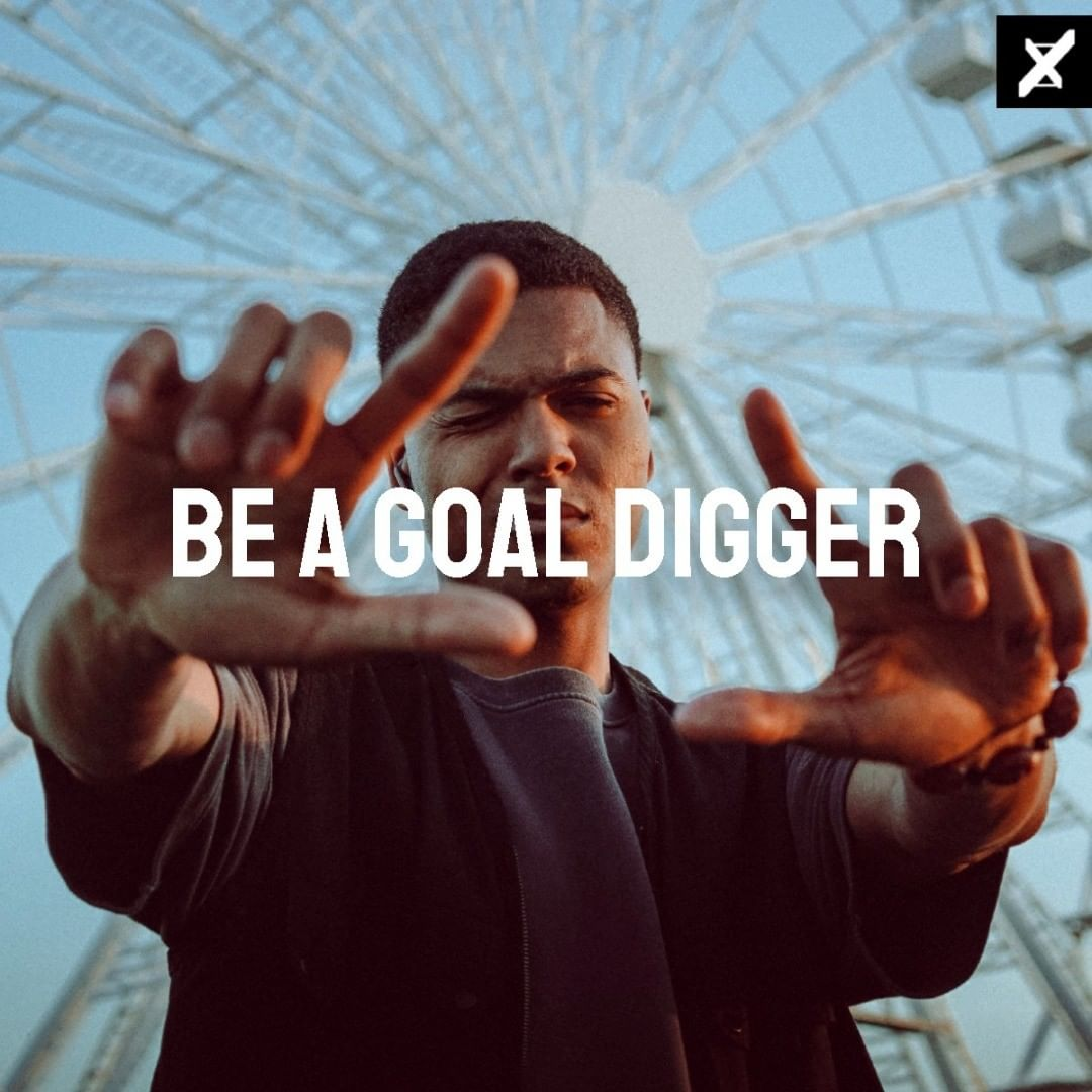 """""""Be A Goal Digger"""" – Unknow (Ig @Yivezquotes) [1200×1200]"""