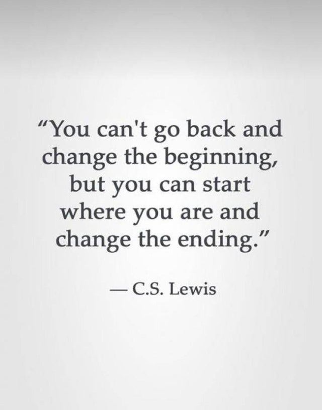 [Image] you can't go back and change the beginning but you can start now and change the end. learn from the mistakes which you have committed in the past. Whatever mistakes you've done in the past, make sure that mistakes are not repeated.