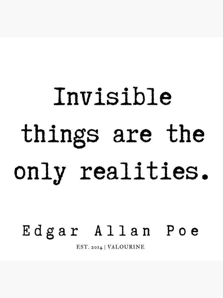 """""""Invisible things are the only realities."""" – Edgar Allan Poe [736]×[981]"""