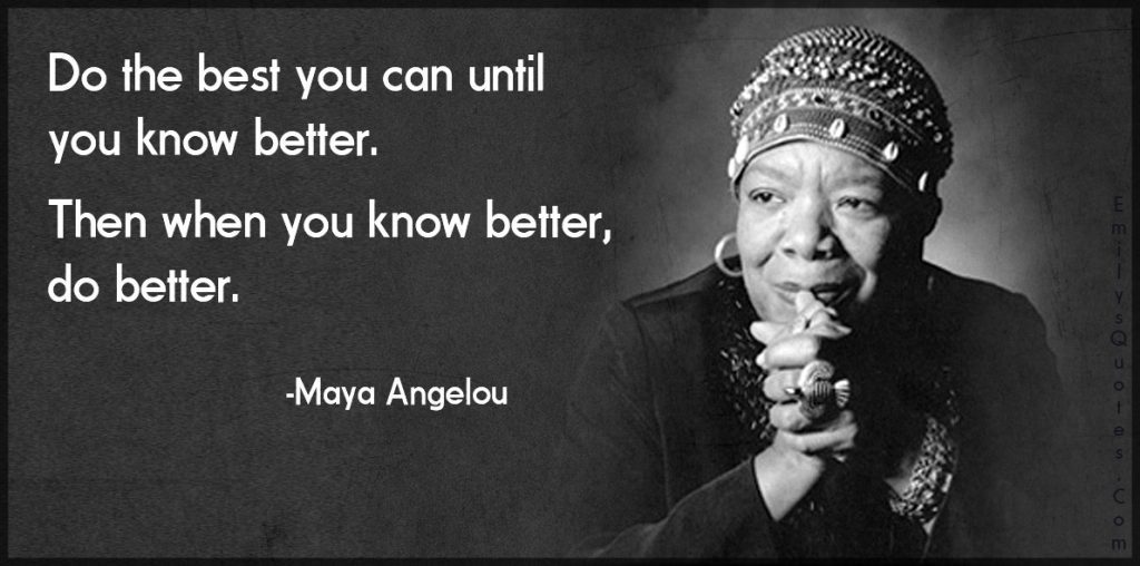 [Image] Know better, do better.