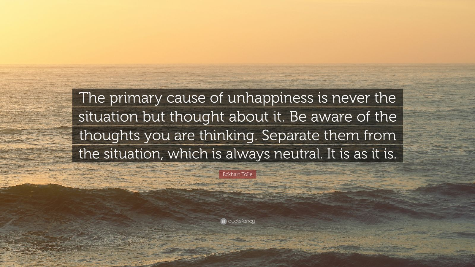 [Image]The Primary Cause of Unhappiness