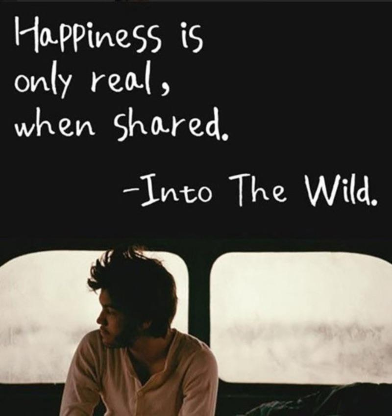 Happiness is only real when shared – 800 x 848