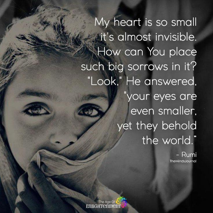 My heart is so small…-Rumi-[736×736]