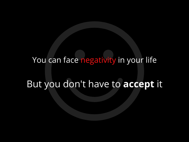 You Can Face Negativity In Your Life But You Don't Have To https://inspirational.ly