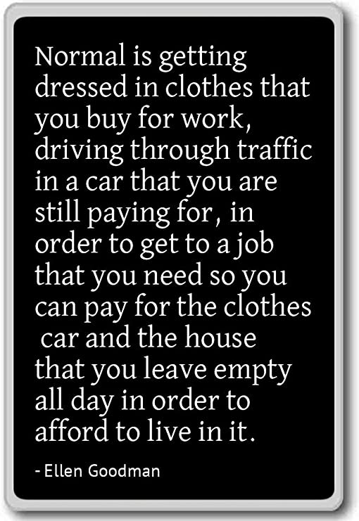 The quote that humbles me daily (510×741)