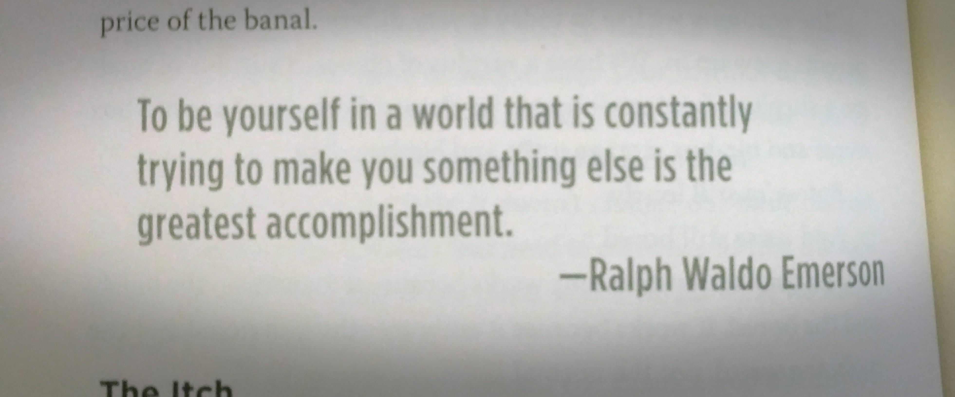"""[image] """"To be yourself…is the greatest accomplishment"""""""