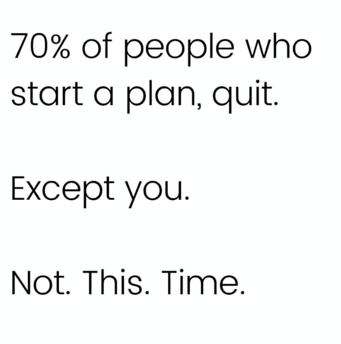 [Image] Never give up, fight no matter what to achieve your goals in life.