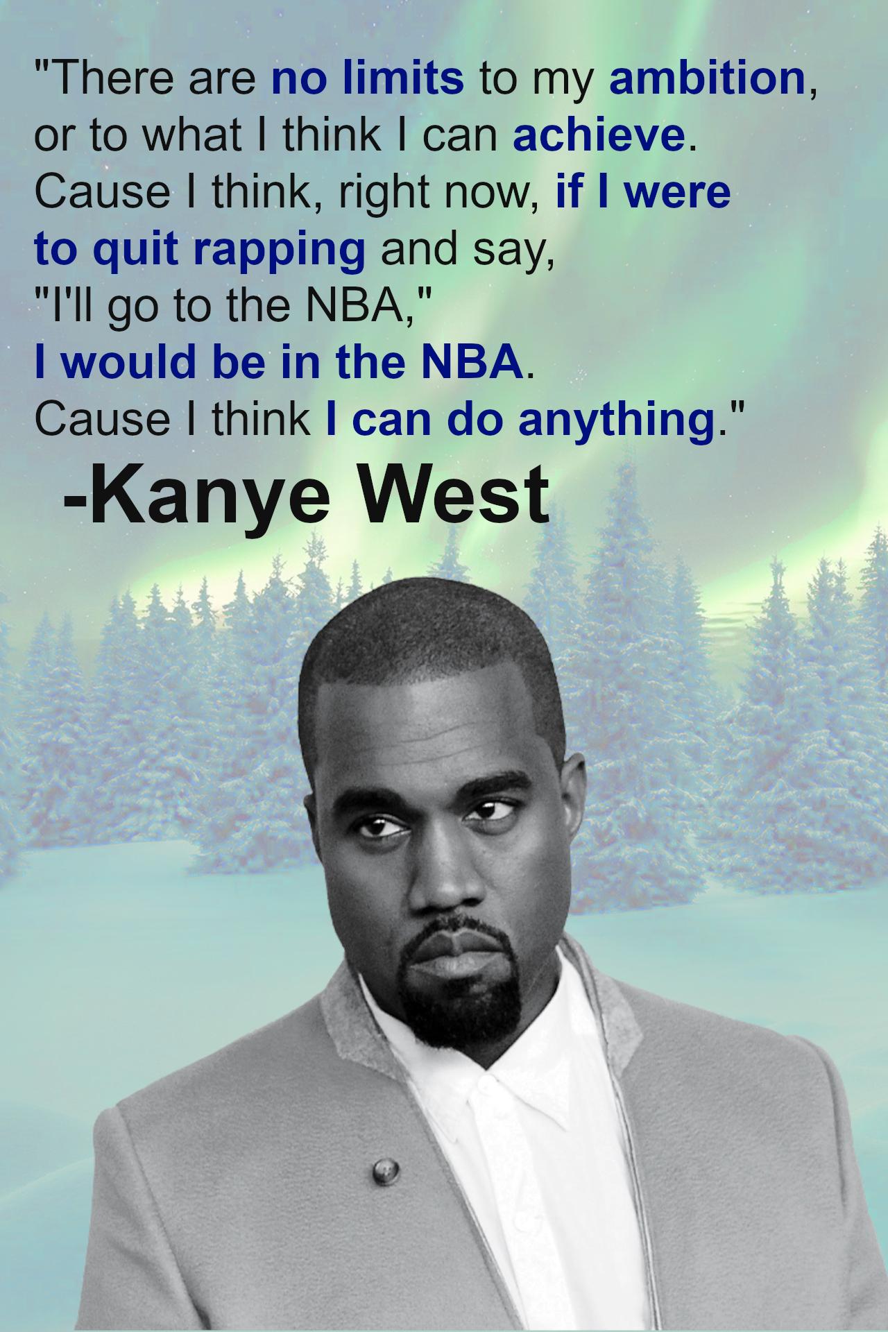 Kanye West on Ambition [Image]