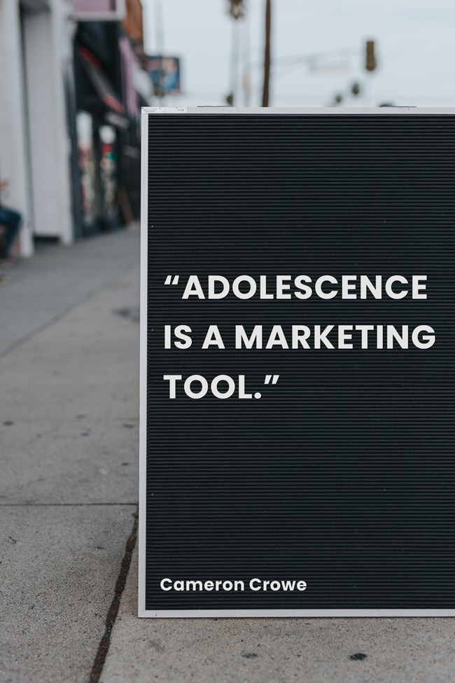 """""""Adolescence is a marketing tool."""" – Cameron Crowe [650×975]"""