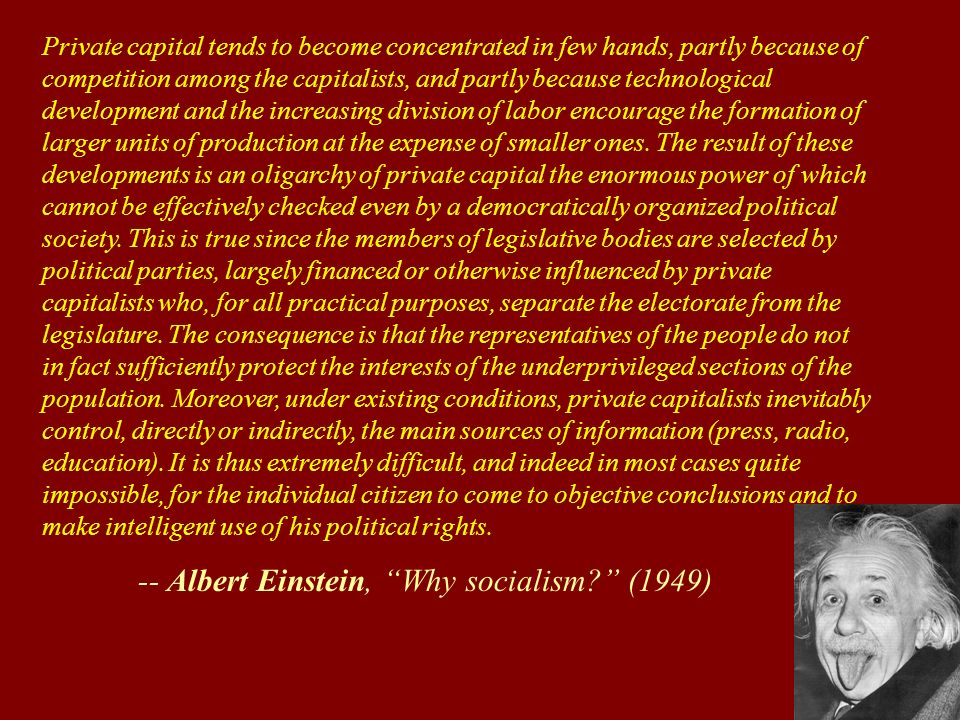 """""""Private capital tends to become concentrated in few hands."""" -Albert Einstein [960×760]"""