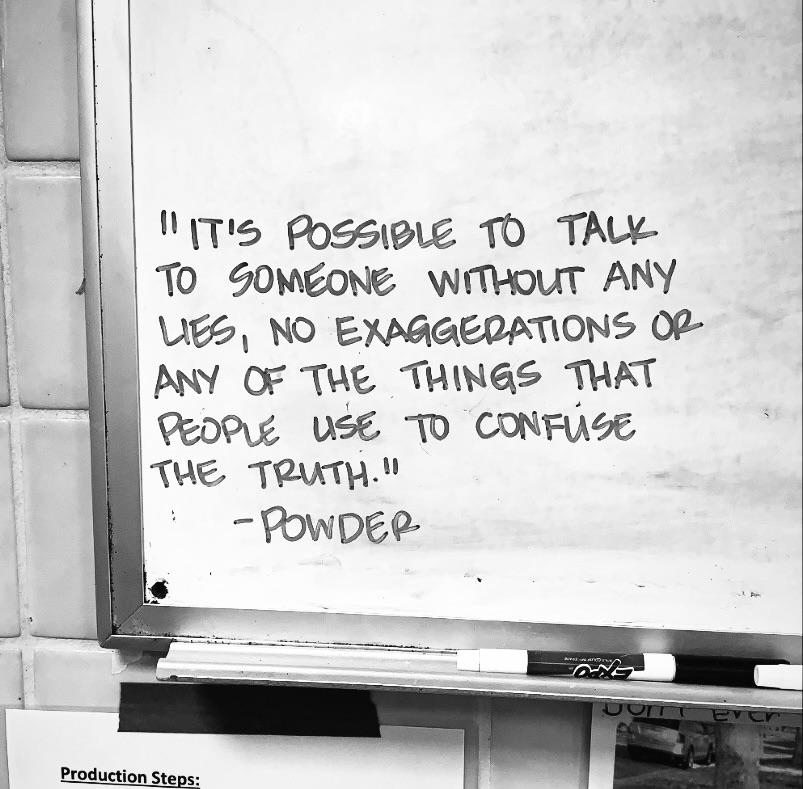 """""""the things that people use to confuse the truth"""" -Powder [600×600]"""