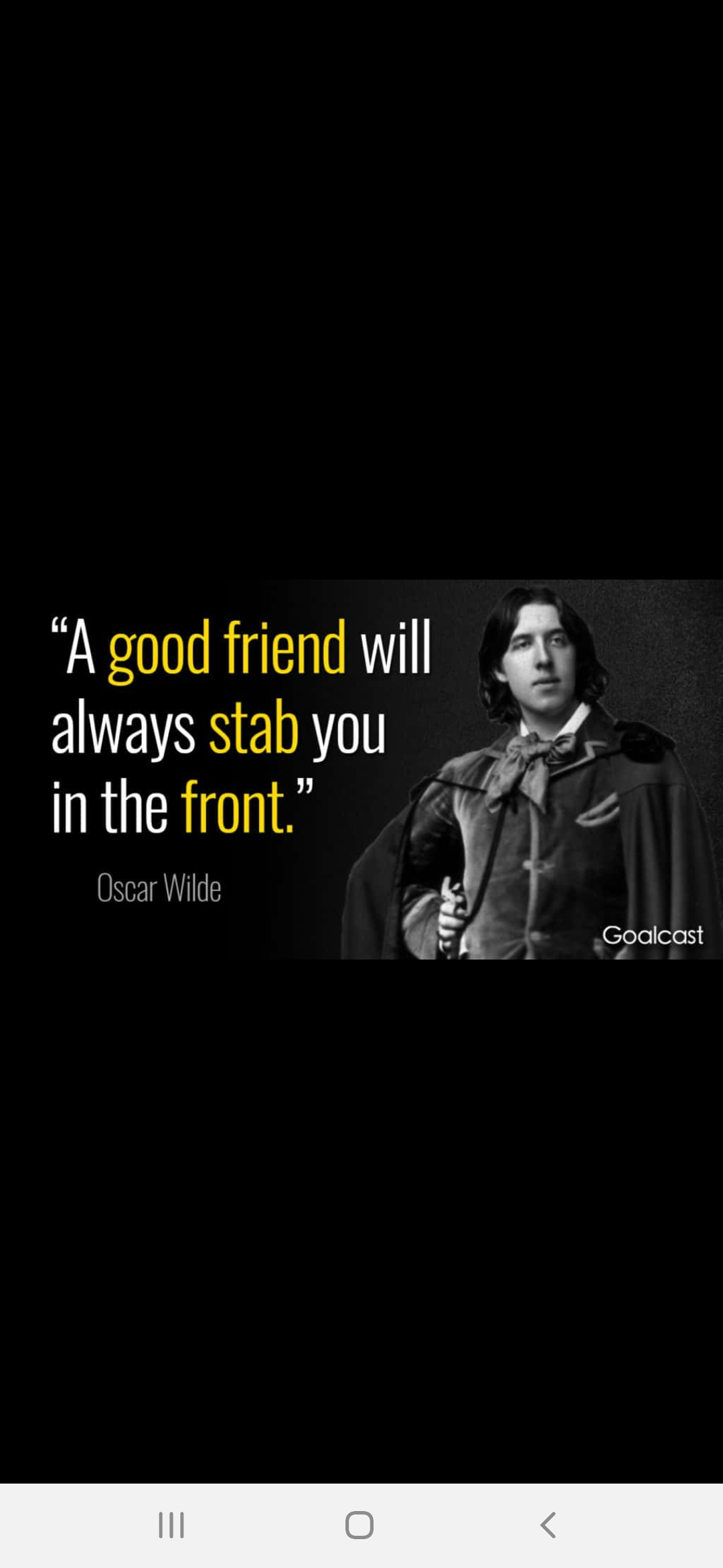 """""""A good friend will ' i always stab you ,_ N) inthe front."""" {71/ (1 it"""": - 9/ Oscar Wilde ' {t ' Gloolcost 4 https://inspirational.ly"""