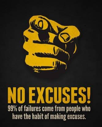 [Image] Stop Making Excuses Start Showing Results