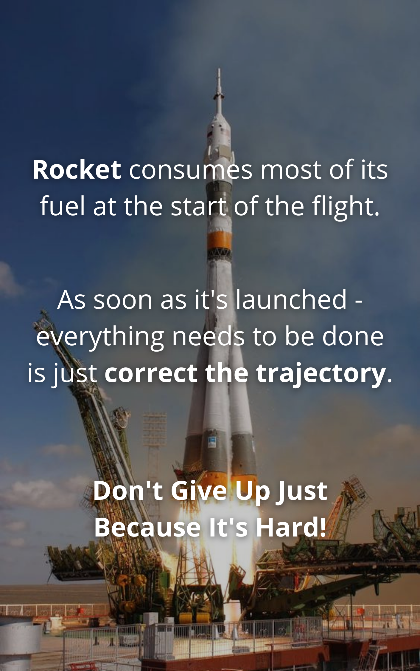 [Image] Let you reason and goals become your Rocket Fuel. And if it get's hard – remember that the start is always the hardest! But if you have enough fuel, if your goal and reason are meaningful enough – you will get there! 🚀