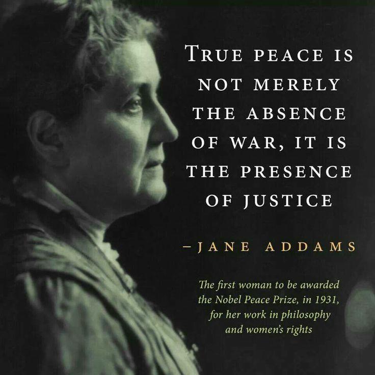 """""""True peace is not""""- Jane Addams [736 × 736]"""
