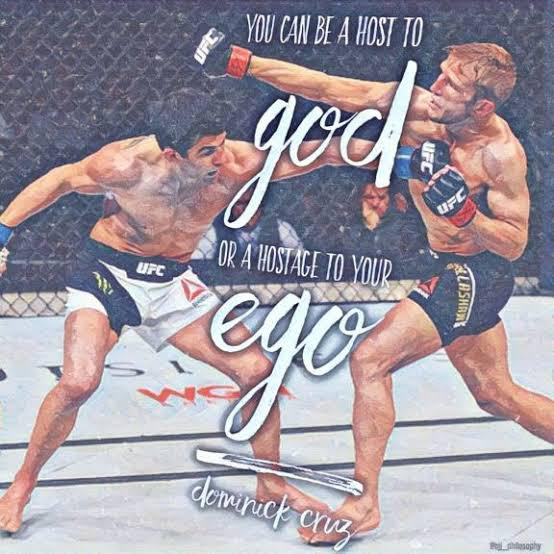 You can be a host to God or a hostage to your ego – Dominick Cruz ( 400 x 400 )
