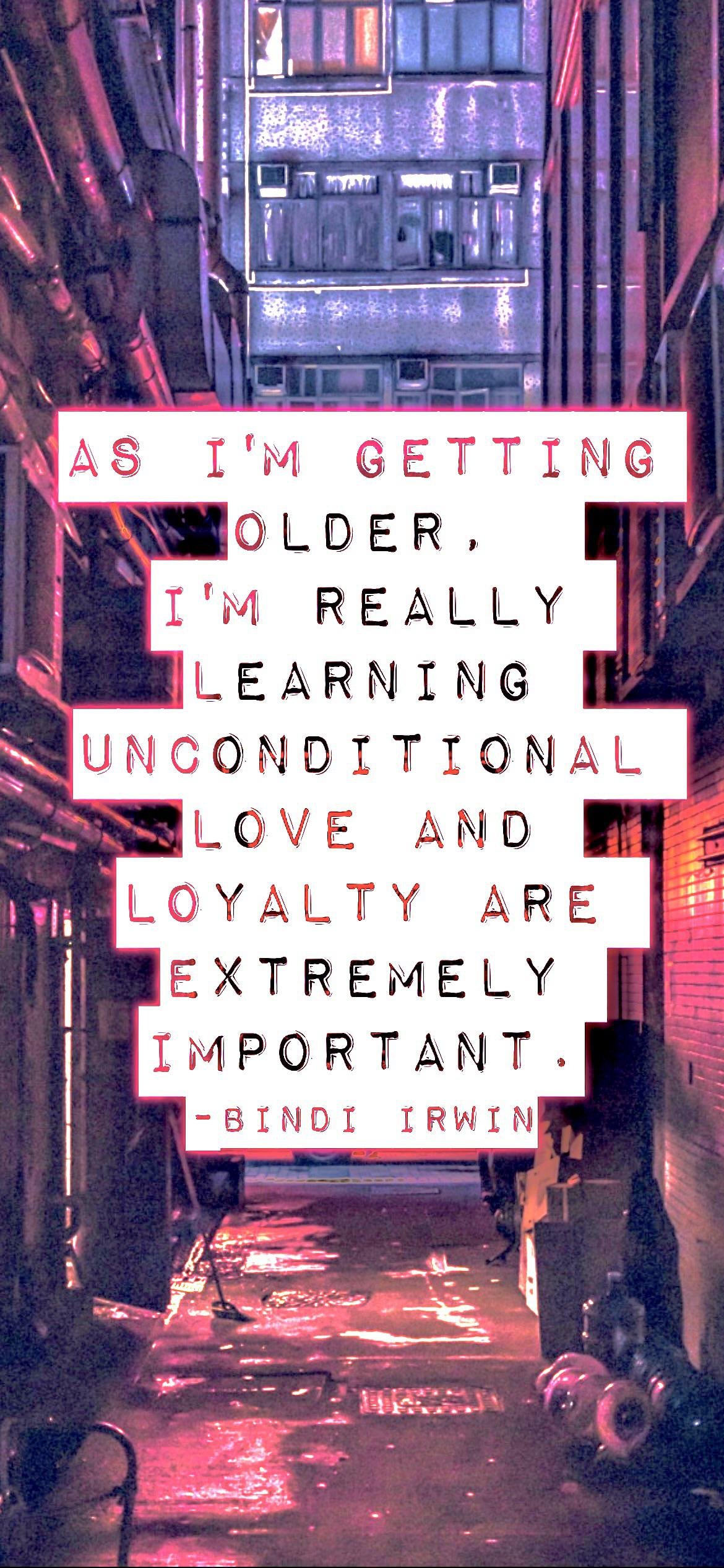 As I'm getting older, I'm really learning unconditional love and loyalty are extremely important. -Bindi Irwin [2532 x 1170p]