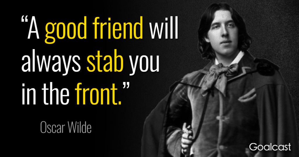 """""""A good friend will always stab you in the front."""" ~ Oscar Wilde. [ 750 × 300 ]"""