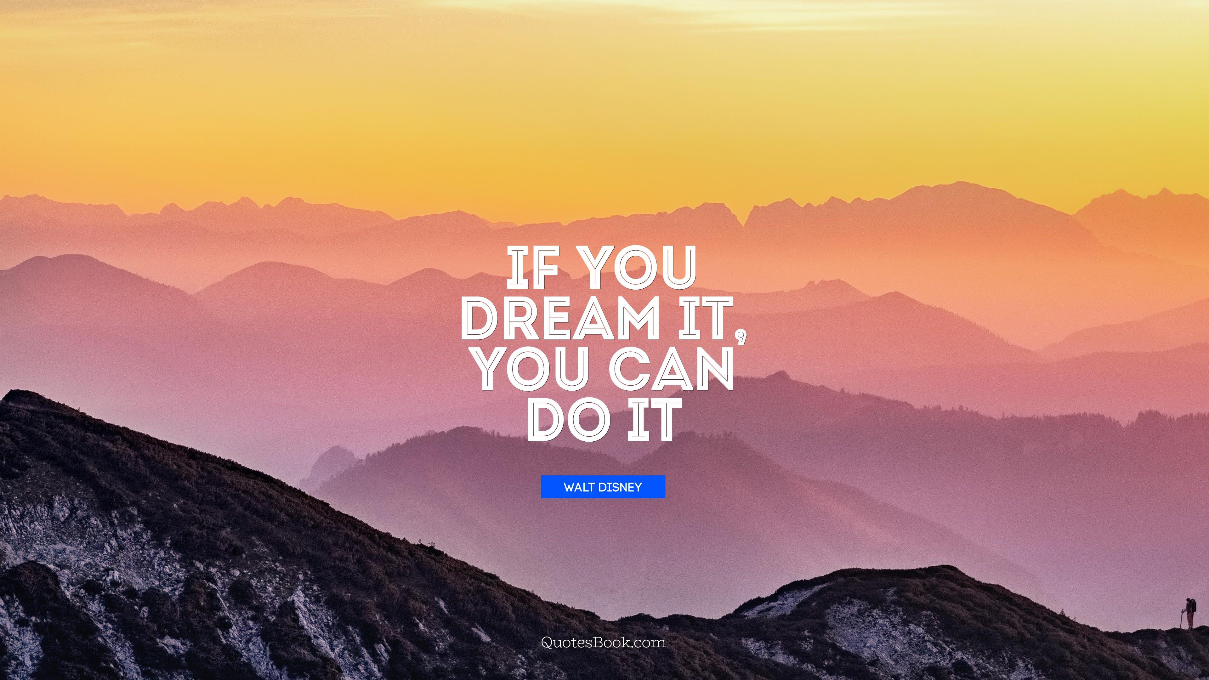 WALT DISNEY QuotesBook.com https://inspirational.ly