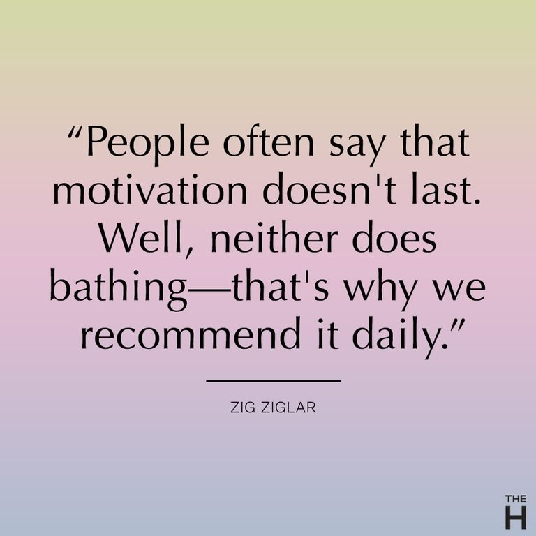 """""""People Often Say That Motivation Doesn't Last. VVeH,neHherdoes Bathing—that's Why We Recommend It Daily."""" https://inspirational.ly"""
